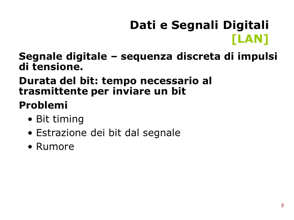 Dati e Segnali Digitali [LAN]